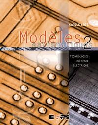 Modèles mathématiques - Tome 2, Technologies du génie électrique.pdf
