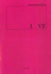 Carole Darricarrère - L VE - Masala poème ; Tombeau de la vie perpétuelle.