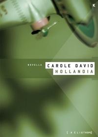 Carole David - Hollandia.