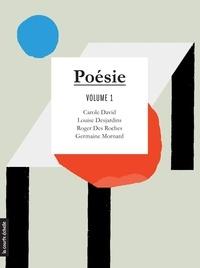Carole David et Louise Desjardins - Poésie - Volume 1.