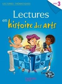 Carole de Jodar-Schiavon - Lectures en histoire des arts cycle 3.