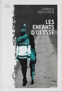 Carole Declercq - Les enfants d'Ulysse.