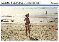 Carole Desbarats - PAULINE A LA PLAGE D'E. - ROHMER.