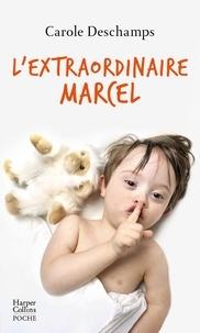 Carole Deschamps - L'extraordinaire Marcel.