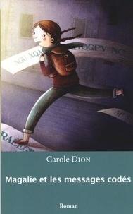 Carole Dion - Magalie et les messages codés.