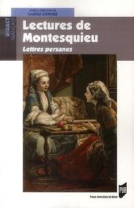 Carole Dornier - Lectures de Montesquieu - Lettres persanes.