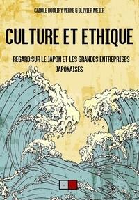 Carole Doueiry Verne et Olivier Meier - Culture et éthique - Regard sur le Japon et les grandes entreprises japonaises.