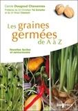 Carole Dougoud Chavannes - Les graines germées de A à Z.