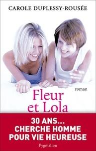 Carole Duplessy-Rousée - Fleur et Lola.