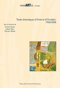 Accentsonline.fr Textes dramatiques d'Orient et d'Occident : 1968-2008 Image