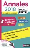 Carole Feugère et Gilles Mora - Annales maths, français, oral 3e - Sujets & corrigés.
