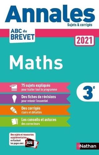 Mathématiques 3e. Sujets & corrigés  Edition 2021