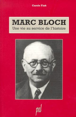 Marc Bloch Une Vie Au Service De L Histoire