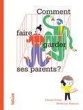 Carole Fives et Séverine Assous - Comment faire garder ses parents ?.