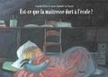 Carole Fives et Anne-Isabelle Le Touzé - Est-ce que la maîtresse dort à l'école ?.
