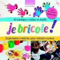 Je bricole! - Expériences créatives pour enfants curieux.pdf
