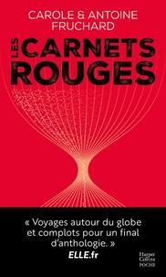 Carole Fruchard et Antoine Fruchard - Les carnets rouges - Un frère et une soeur au pays du thriller.