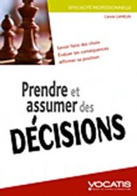 Carole Gamelin - Prendre et assumer des décisions.