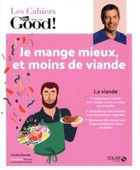 Carole Garnier - Cahier Dr Good moins de viande.