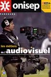 Carole Gibrat et Nicole Mamigonian - Les métiers de l'audiovisuel.