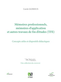 Carole Glorieux - Mémoires professionnels, mémoires d'application et autres travaux de fin d'études (TFE) - Concepts utiles et dispositifs didactiques.