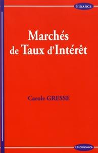 Carole Gresse - Marchés de taux d'intérêt.