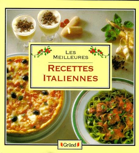 Carole Handslip - Les Meilleures recettes italiennes.