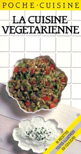 Carole Hanslip - La Cuisine végétarienne.