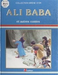 Carole Hardoüin et Marie-Christine Hugodot - Ali Baba et autres contes.
