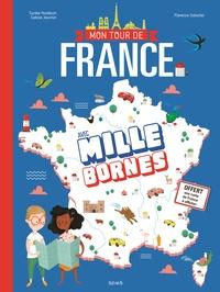Mon tour de France avec Mille bornes- Avec une carte de France à afficher - Carole Hardoüin |