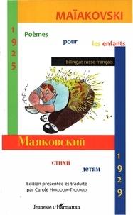 Carole Hardouin-Thouard - Maïakovski Poèmes pour les enfants - Edition bilingue russe-français.