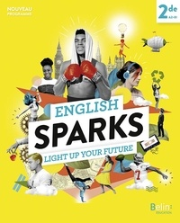 Carole Hellian et Carine Marty - Anglais 2de A2-B1 English Sparks.