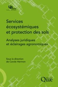 Carole Hermon - Services écosystémiques et protection des sols - Analyses juridiques et éclairages agronomiques.