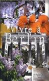 Carole Kahn - Vivre à Berlin.