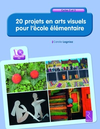 Carole Lagniez - 20 projets en arts visuels. 1 CD audio