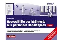 Carole Le Bloas - Accessibilité des bâtiments aux personnes handicapées - Établissements recevant du public - Installations ouvertes au public -Bâtiments d'habitation collect.