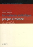 Carole Maigné - Formalisme esthétique - Prague et Vienne au XIXe siècle.