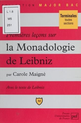 """Premières leçons sur la """"Monadologie"""" de Leibniz"""