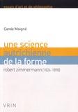 Carole Maigné - Une science autrichienne de la forme - Robert Zimmermann (1824-1898).