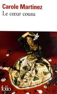 Carole Martinez - Le coeur cousu.
