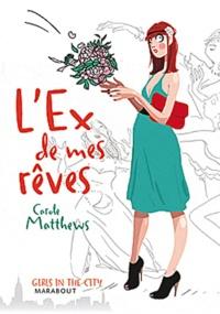 Carole Matthews - L'Ex de mes rêves.