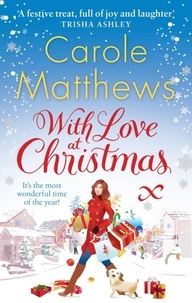 Carole Matthews - With Love at Christmas.