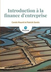 Introduction à la finance d'entreprise - Carole Maurel |