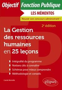 Carole Moniolle - La Gestion des ressources humaines en 25 leçons.
