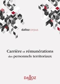 Carole Moniolle et Stéphane Guérard - Rémunérations et carrières des fonctionnaires territoriaux.