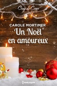Carole Mortimer - Un Noël amoureux.