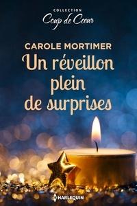 Carole Mortimer - Un réveillon plein de surprises.