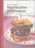 Carole-N Frankel - Mes recettes américaines.