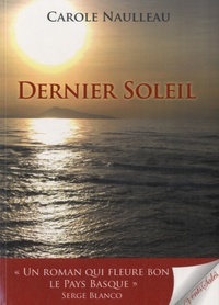 Carole Naulleau - Dernier soleil.