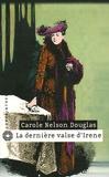 Carole Nelson Douglas - La dernière valse d'Irène.
